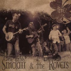 Sinclair and The Rovers - Live