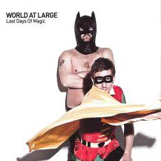 World.at.Large-Last.Days.of.Magic