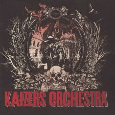 Kaizers.Orchestra-Violeta.Violeta